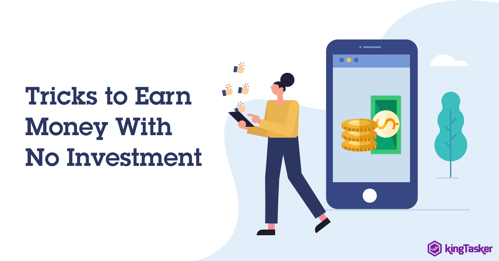 Tricks to Earn Money With No Investment