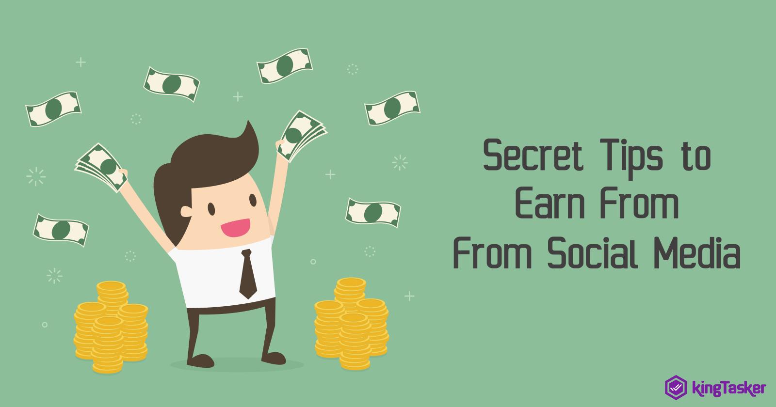 Secret Tips to Earn From Social Media