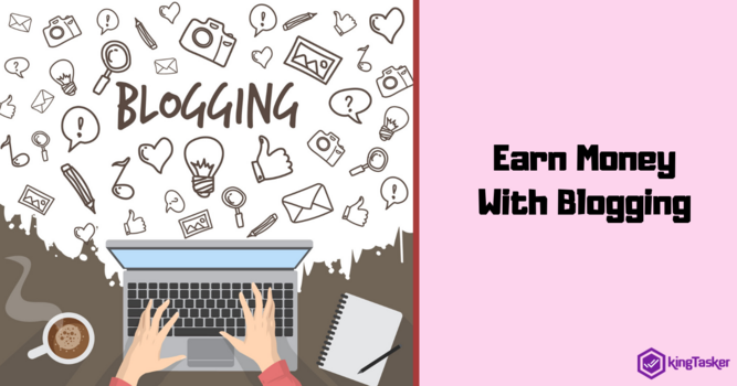 How Blogging Help You Earn Money Online?