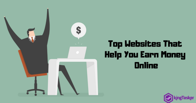 Top Websites That Help You Earn Money Online