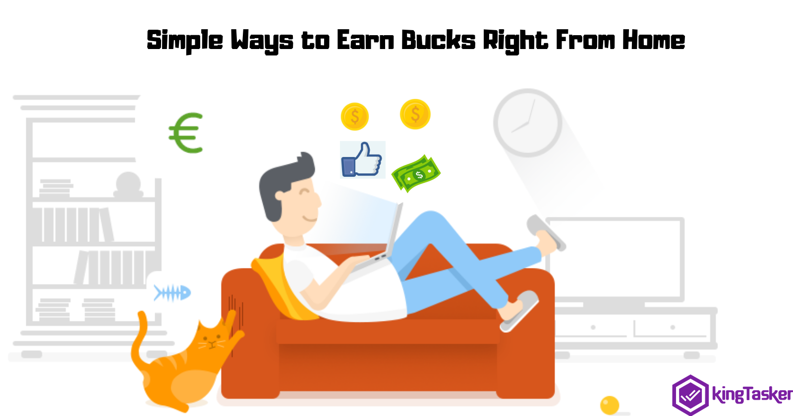Simple Ways to Earn Bucks Right From Home