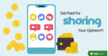 Get Paid For Sharing Your Opinion!!