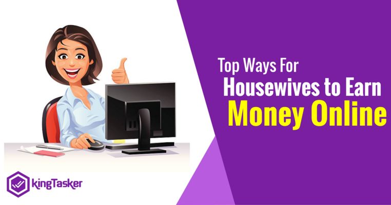 Top Ways For Housewives to Earn Money Online