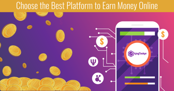 Choose the Best Platform to Earn Money Online