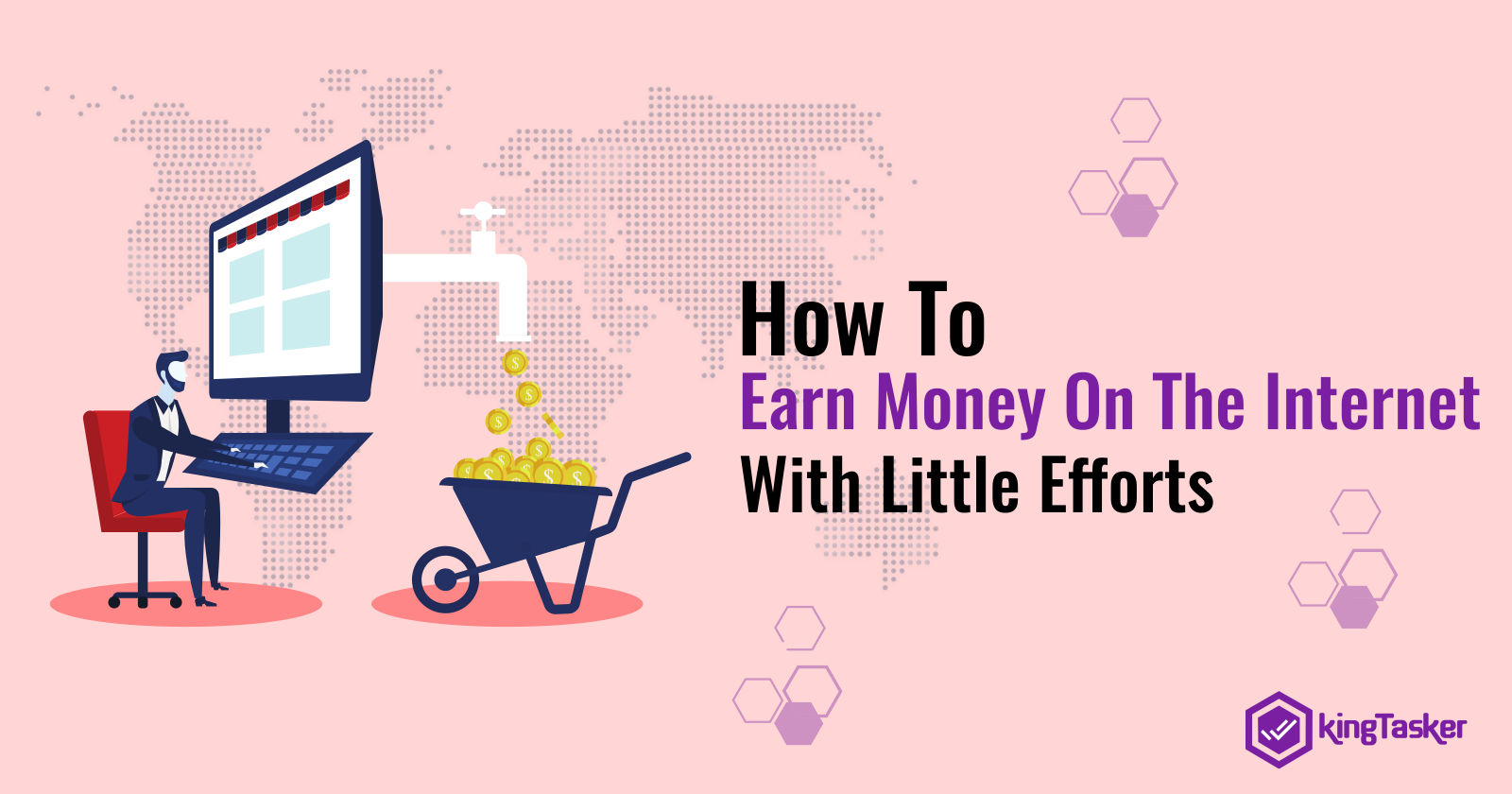 How To Earn Money On The Internet With Little Efforts