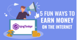 5 Fun Ways To Earn Money On The Internet