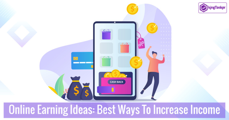 Online Earning Ideas: 5 Best Ways To Increase Income