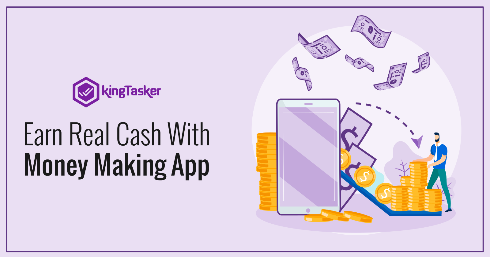 Earn Real Cash With Money Making App