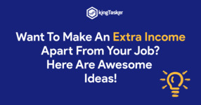 Want To Make An Extra Income Apart From Your Job? Here Are Awesome Ideas!