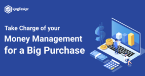 Take Charge of your Money Management for a Big Purchase